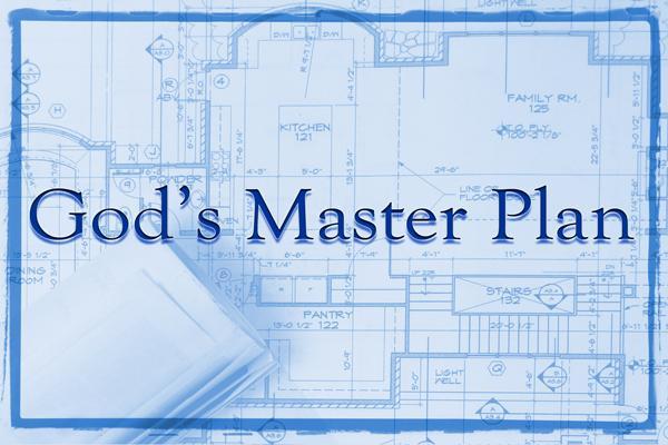 Gods masterplan