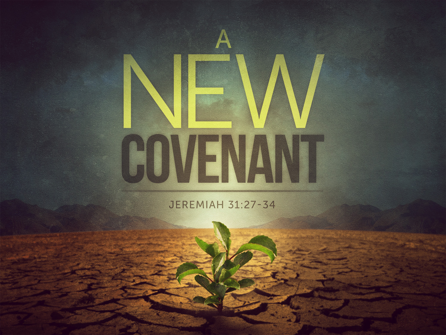 """Podcast 12 29 17) Message: """"Why Was the New Covenant"""